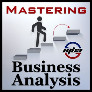 MBA065: The Value of Business Analysis