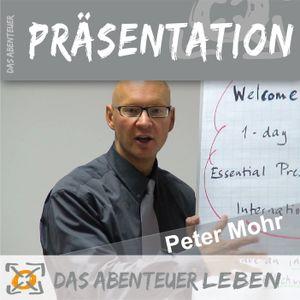 DAP 28 – Keine Fehler thematisieren – Mit dem Präsentationstrainer PETER MOHR