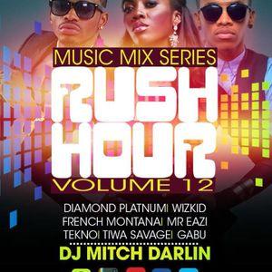 RushHourMusicMixSeriesVol12 EverythingGoesEdition MitchDarlin