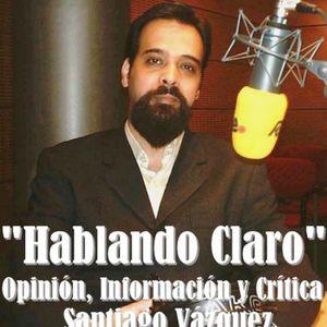 """""""INTENTANDO FORMAR UN GOBIERNO IMPOSIBLE: ¿PERO ESTO QUÉ ES?"""" - 'HABLANDO CLARO' con Santiago Vázque"""