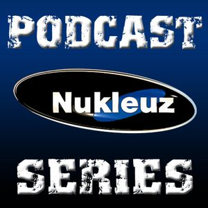 Nukleuz Hardcore Podcast EP.005