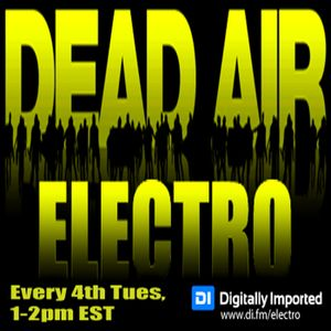 DEAD AIR ELECTRO 028 (with MIKEY PALERMO) ((February 2015))