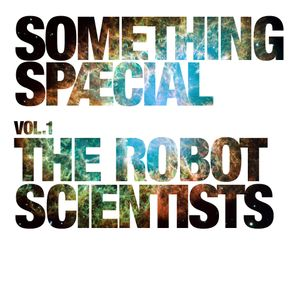 The Robot Scientists - Cosmic Beach Club Vol.4 - Chilled Cosmic Disco Waves For Hot Nights