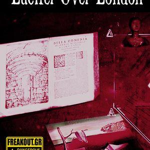 Lucifer Over London - Εκπομπή 11 - 09/04/2013- Ηφαίστεια, Νείκος και Φιλότητα