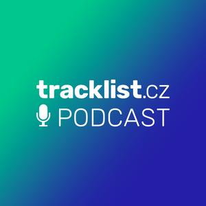 Tracklist.cz Podcast #6