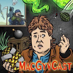 MacGyvCast 147