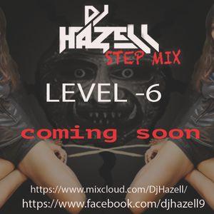 Dj Hazell Stepmix Level-6