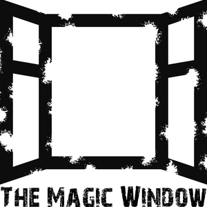 The Magic Window (Episode 38) on madwaspradio.com