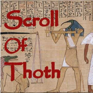 Scroll of Thoth Ep36 - Listener Questions