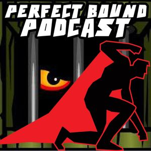 Perfect Bound Podcast – Episode 124