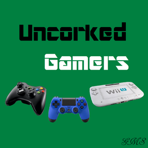 Uncorked Gamers 118