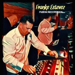 Franke Estevez Artwork Image