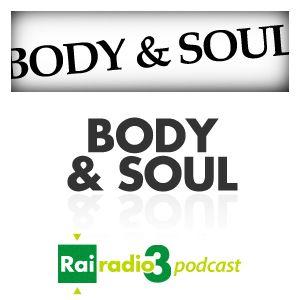 BODY AND SOUL del 08/07/2017 - Pino Saulo incontra Paolo Fresu