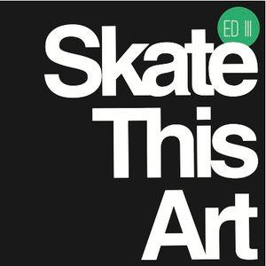 Skate This Art.Radio #1