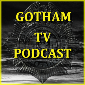 Gotham S4E05 The Blade's Path Review by Gotham TV Podcast