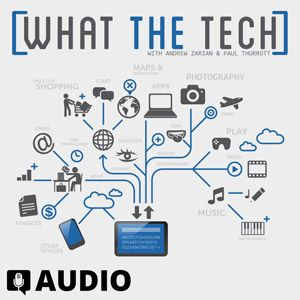 What The Talk Ep. 117 – Worst Tech of 2016 Part 2