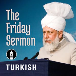 [Turkish] The Holy Prophet (sa) - Mercy for all the worlds December 16th 2016