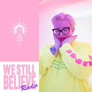 We Still Believe Radio with The Black Madonna 001
