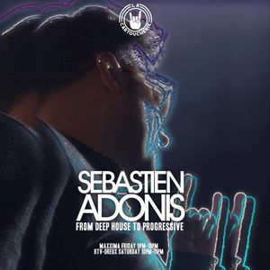 From Deep House To Progressive 304 with Sébastien Adonis