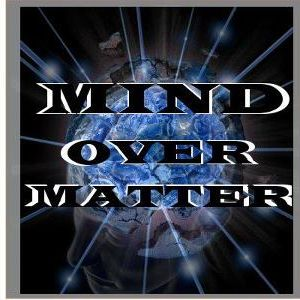 Mind Over Matter - Episode 1 Ignorance Is A Disability