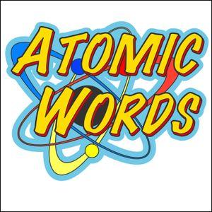 Atomic Words, Ep. 14 Ezekiel Boone