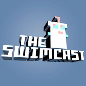 Swimcast: Episode One-Hundred Sixty-Two -- New and (Slightly) Improved
