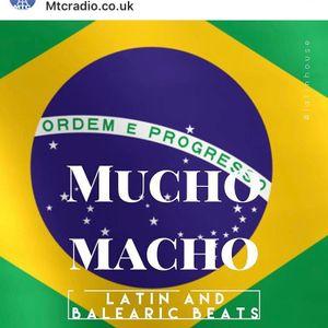 Mucho Macho Balearic Musical Mojito - MTCRadio.co.uk 4th August, all things Balearic pt.2