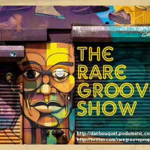 RARE GROOVE SHOW 8th June 2011