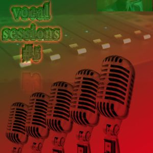 Vocal Sessions # 5