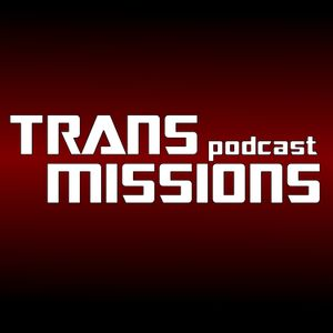 Alt Mode Episode 8 – No Rest For The Revolutionaries - TransMissions - Everything Transformers!