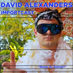 David Alexanders Importcast Ep. 5 Dubernors Ball Baby