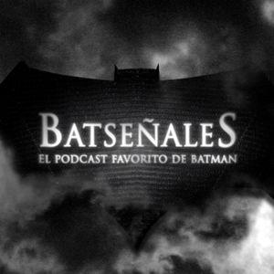 Batseñales - T03E16 (Especial Día del Cómic Gratis 2017)