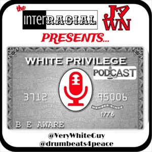 IRJ – White Privilege Podcast Ep8 with guest Sean Jordan