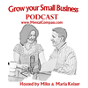 Grow Your Small Business Episode 210 – 12 Realities We Need to Embrace In Business