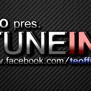 Teo pres. TUNE IN! Episode #001