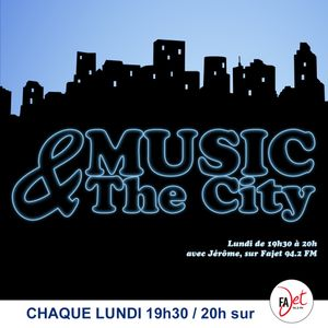 Music & The City S01E28 - 12 Mars 2018