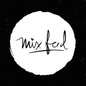 [ MIX FEED ]