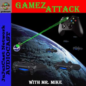 GamezAttack Audiocast #271  GamezAttack Game of the Year Part2