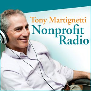 362: Disaster Relief & Your Event Pipeline – Tony Martignetti Nonprofit Radio