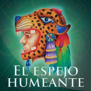 EL ESPEJO HUMEANTE. Tecoaque Zultepec