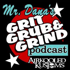 Mr. Dana's GRIT, GRUB & GRIND 74