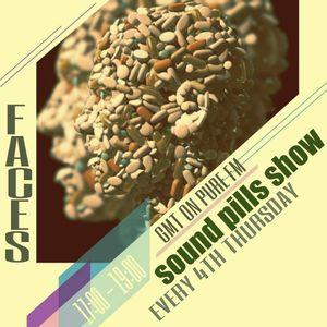 Faces - Sound Pills [August 23 2012] on Pure.FM