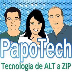 PapoTech Episodio 204 - Alexa, toque PapoTech