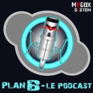 Plan B - Episode... 42 : UnDernier Episodeaux 3/4 Séminal, Fondateur, en Scrolling Horizontal