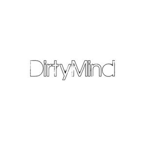 DirtyMind - Mixtape #1