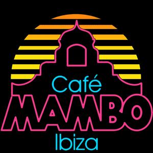 Cafe Mambo Ibiza - Mambo Radio #027 (Mambo Brothers)