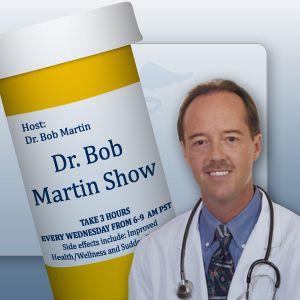 Dr. Bob Martin Show  August 12, 2017