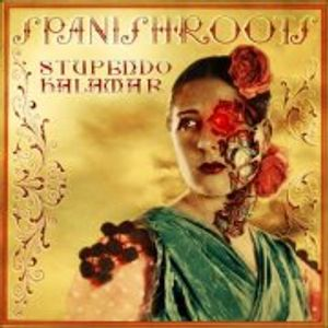 """""""Spanish Roots"""" by Stupendo Kalamar (RSB)"""