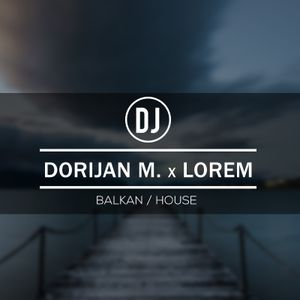 DJ Lorem - Live Mix Kać