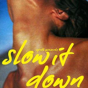 Slow It Down -  Subcity Radio Mix
